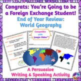End of Year World Geography Persuasive Writing Activity