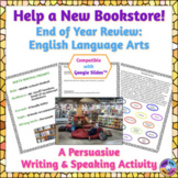 End of Year English and English Language Arts Persuasive W