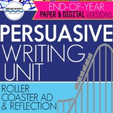 End of Year Persuasive Writing Unit - Designing a Roller Coaster & Writing an Ad