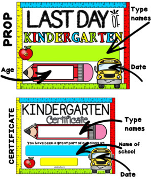 End of Year Photo Props and Certificates~Kindergarten