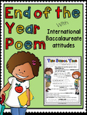 End of Year Poem with International Baccalaureate Attitudes
