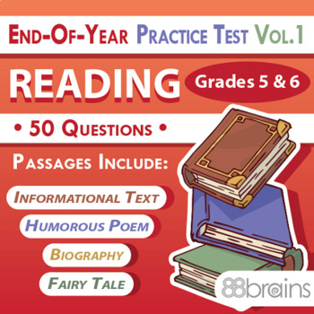 End of Year Practice Test: Reading Grades 5 & 6 Vol. 1