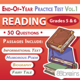 Test Prep - End of Year Practice Test: Reading Grades 5 & 6 Vol. 1