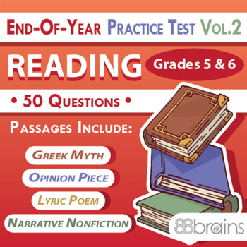 End of Year Practice Test: Reading Grades 5 & 6 Vol. 2