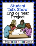 End of Year Project for Middle School: Student Talk Show