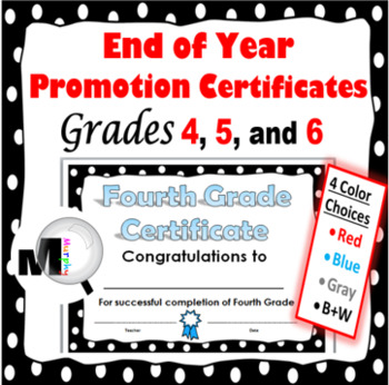 end of the year awards promotion certificates for grades 4 5 6