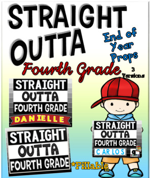 End of Year Props ~ Straight Outta Fourth Grade