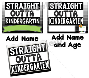 End of Year Props ~ Straight Outta Kindergarten