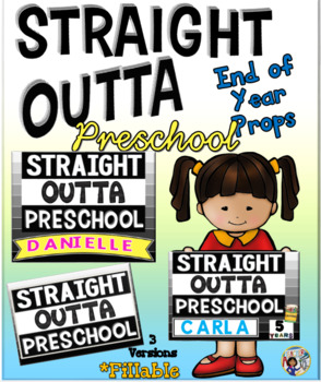 End of Year Props ~ Straight Outta Preschool