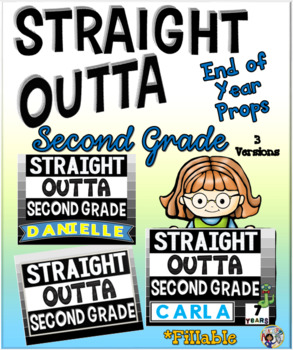 End of Year Props ~ Straight Outta Second Grade