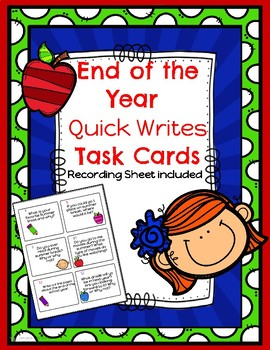 End of Year Quick Writes Task Cards!
