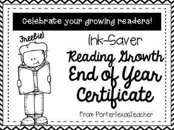 End of Year Reader Growth Certificate ~FREEBIE!~ Ink Saver!