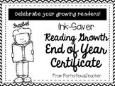 End of Year Reader Growth Certificate ~FREEBIE!~ Ink Saver!