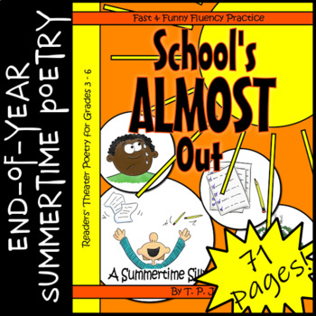 End-of-Year Summer Readers' Theater Poetry: School's Almost Out