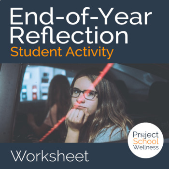 End of Year Reflection (Middle School)