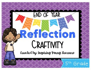 End of Year Reflection 3D Cube Craftivity- Fifth Grade