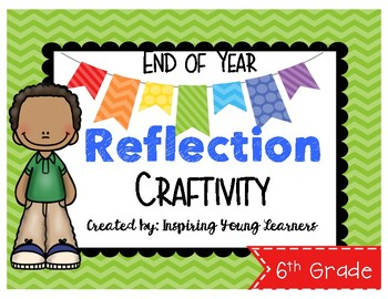 End of Year Reflection 3D Cube Craftivity- Sixth Grade