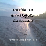 What Did I Learn? End of Year Reflection Questionnaire for