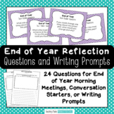 End of Year Reflection Questions / Prompts for Discussion - Student Reflection