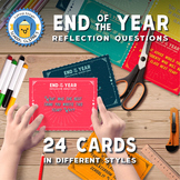 End of Year Activity - Reflection Questions - 24 Cards in