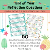 End of Year Reflection Questions / Prompts - DIGITAL VERSI