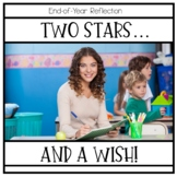 End of Year Reflection Tool   Two Stars and a Wish