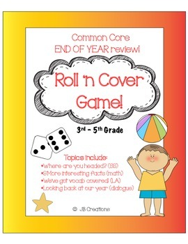 End of Year Roll 'n Cover Review Game on Common Core  (3rd, 4th, 5th grades)