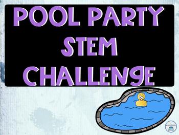 Summer STEM Challenge Pool Party