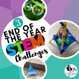 End of Year STEM Challenges BUNDLE