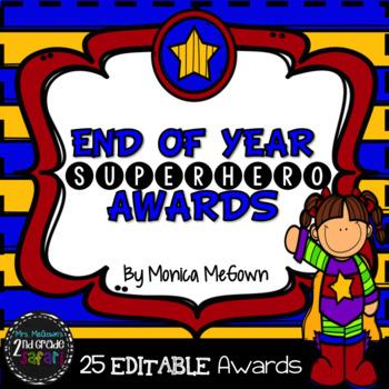 End of Year SUPERHERO Awards {EDITABLE!}