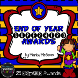 End of Year SUPERHERO Awards {EDITABLE!}