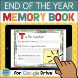 End of Year School Memory Book DIGITAL for Google Drive Di