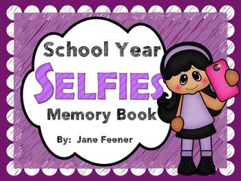 End of Year -School Year Selfies Memory Book