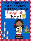 End of Year Science Spaghetti Tower Challenge!