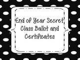 End of Year Secret Class Ballot and Certifcates