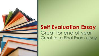 end of year ela self evaluation essay final exam essay