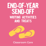 End-of-Year Send-off: Writing Activities, Bookmarks, & Tre