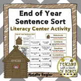 End of Year | Writing Center Activity | Literacy Centers | Sentence Sort