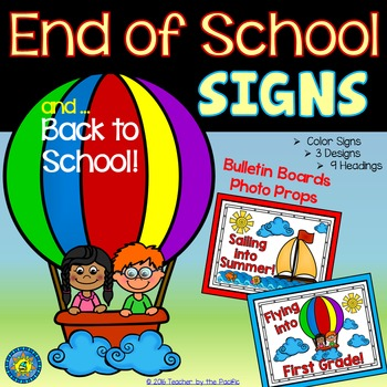End of Year (and Back to School!) Signs for Photo Props or Bulletin Boards
