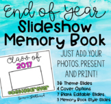 End of Year Slideshow/Memory Book