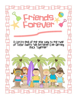 End of Year Song: Friends Forever