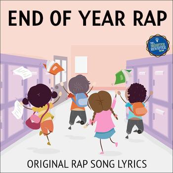 End of the Year Rap Song Lyrics