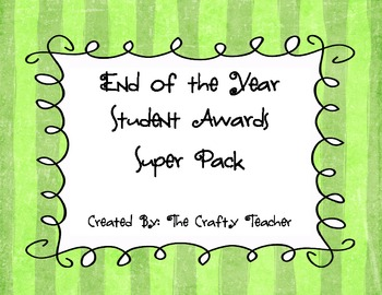 End of Year Student Awards Super Pack