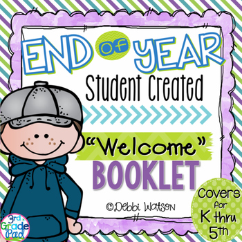 "End of Year Activities: Student-Created ""Welcome"" Print & Go Booklet for K-5"