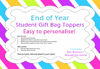 End of Year Student Gift Bag Toppers - Editable