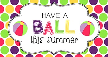 photo relating to Have a Ball This Summer Free Printable called Close of Yr Scholar Reward Tag Include a ball