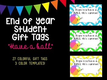 """End of Year Student Gift Tags - """"Have a Ball"""""""