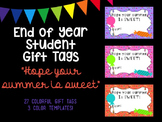 """End of Year Student Gift Tags - """"Hope Your Summer is Sweet"""""""