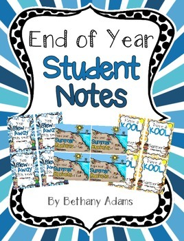 End of Year Student Notes & Summer Bucket List