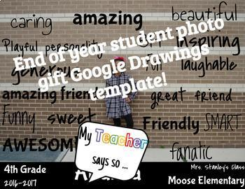 End of Year Student Photo Gift (Google Drawings Template)